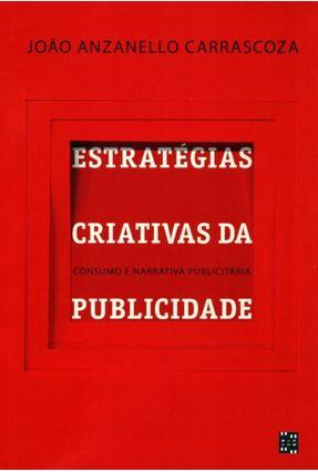 Estratégias Criativas da Publicidade - Carrascoza,João Anzanello Carrascoza,João Anzanello | Hoshan.org