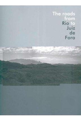 Caminhos do Rio A Juiz De Fora - Carvalho,Maria Cristina Wolff de   Hoshan.org