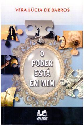O Poder Está Em Mim - De Barros ,Vera Lúcia | Tagrny.org