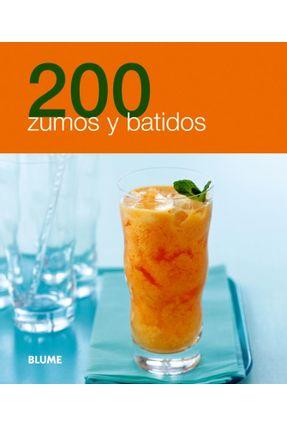 200 Zumos Y Batidos - Blume | Hoshan.org