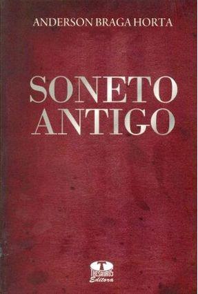 Soneto Antigo - Horta,Anderson Braga   Nisrs.org