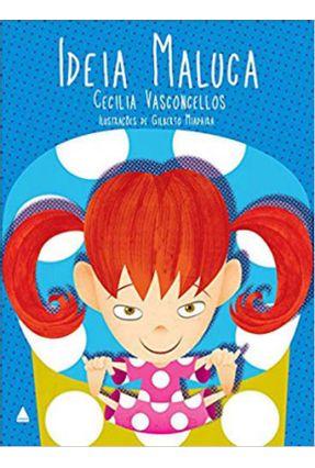 Ideia Maluca - Vasconcellos,Cecilia | Hoshan.org