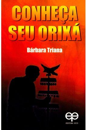 Conheça seu Orixá - Triana,Barbara   Hoshan.org