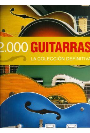 2000 Guitarras - La Colección Definitiva - Burrluck,Dave Bacon,Tony Carter,Walter | Hoshan.org