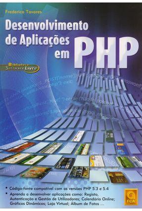 Desenvolvimento de Aplicações Em Php - Biblioteca Software Livre - Tavares,Frederico pdf epub