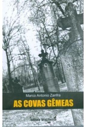 As Covas Gêmeas - Zanfra,Marco Antonio   Nisrs.org
