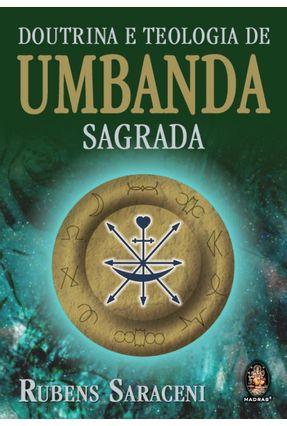 Doutrina e Teologia de Umbanda Sagrada - Saraceni,Rubens | Hoshan.org