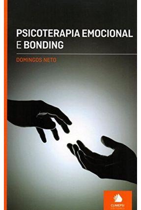 Psicoterapia Emocional e Bonding - Neto,Domingos | Hoshan.org