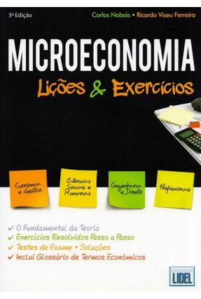 Microeconomia - Lições e Exercícios - 2ª Ed. 2012