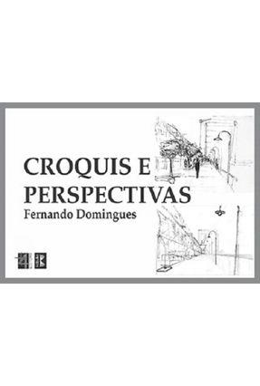 Croquis e Perspectivas - Domingues,Fernando | Nisrs.org