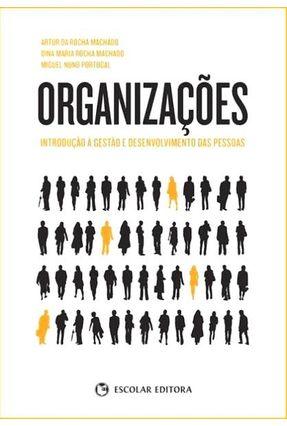 Organizações - Machado,Artur Rocha Machado,Dina Maria Rocha Portugal,Miguel Nuno pdf epub