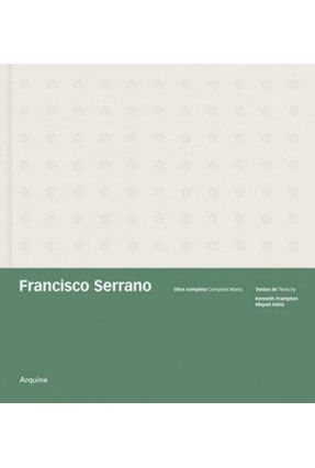 Francisco Serrano - Obra Completa - Adria Miquel Frampton,Kenneth pdf epub