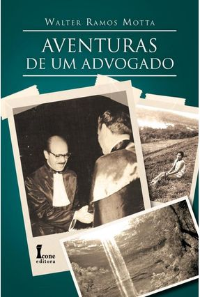 Aventuras De Um Advogado - Motta,Walter Ramos | Nisrs.org