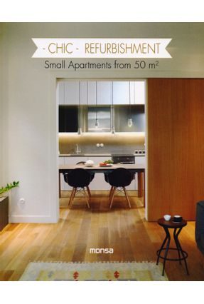 Chic Refurbishment - Small Apartments From 50 M² - Patricia Martinez | Hoshan.org