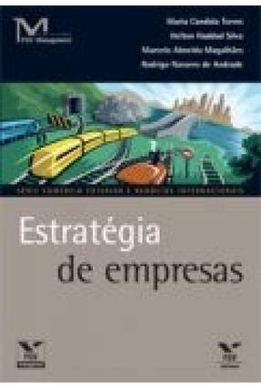 Estratégia de Empresas  - Série Comércio Exterior e Negócios Internacionais - Vários Autores   Nisrs.org