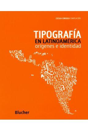 Tipografía En Latinoamérica - Consolo,Cecilia pdf epub