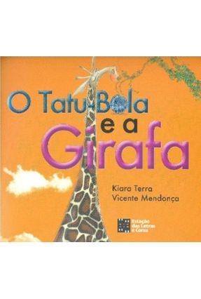 O Tatu Bola e a Girafa - Terra,Kiara | Nisrs.org