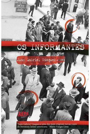 Os Informantes - Vasquez,Juan Gabriel   Hoshan.org
