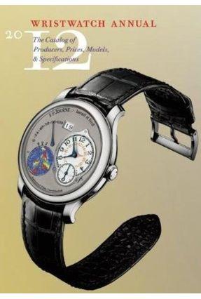 Wristwatch Annual 2013 - Braun,Peter | Hoshan.org