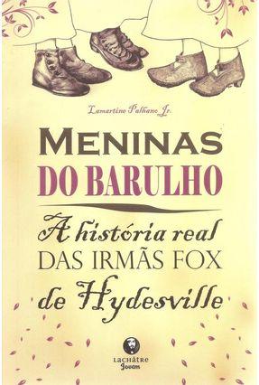 Meninas do Barulho - Palhano Jr,Lamartine | Hoshan.org