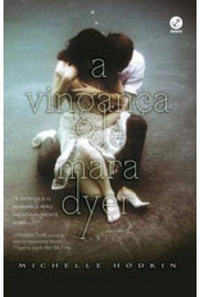 A Vingança De Mara Dyer - Vol. 3 - Michelle Hodkin   Hoshan.org