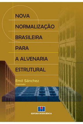 Nova Normalização Brasileira Para A Alvenaria Estrutural - Sánchez,Emil | Hoshan.org