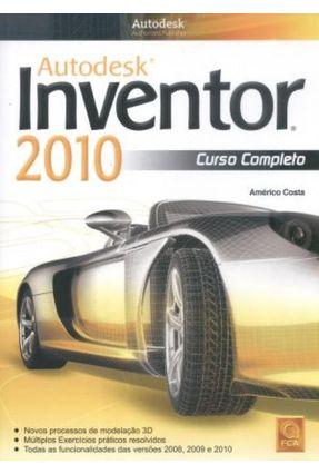 Autodesk Inventor 2010 - Curso Completo - Costa,Américo | Nisrs.org