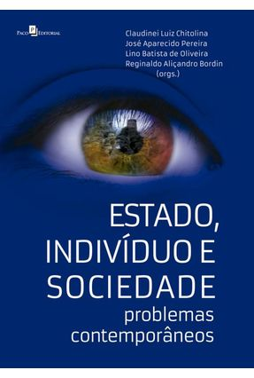 Estado. Indivíduo E Sociedade - Claudinei Luiz Chitolina | Nisrs.org