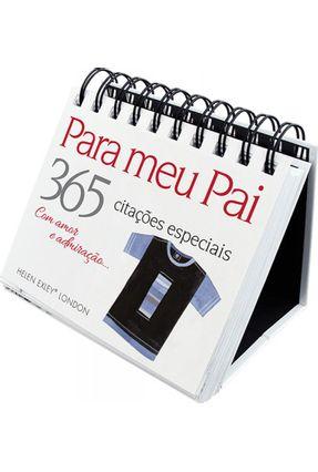 Para Meu Pai 365 Citações Especiais - Sarah Abbot + vários | Hoshan.org