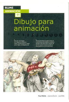 Dibujo para Animación - Vol. 1 - Wells,Paul Quinn,Joanna R. (edt)   Hoshan.org