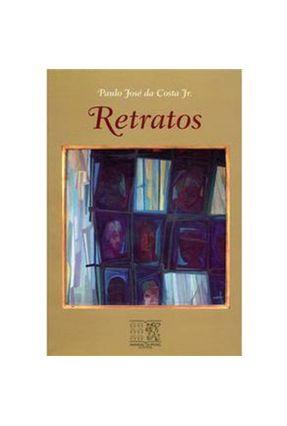 Retratos - Costa Jr.,Paulo José da | Tagrny.org