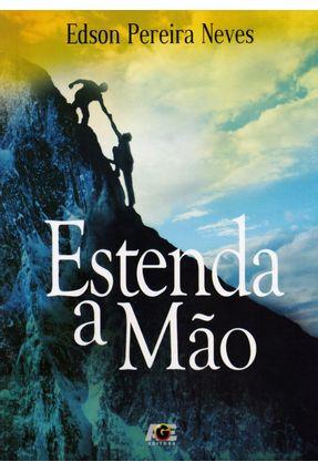 Estenda A Mão - Neves,Edson Pereira | Hoshan.org