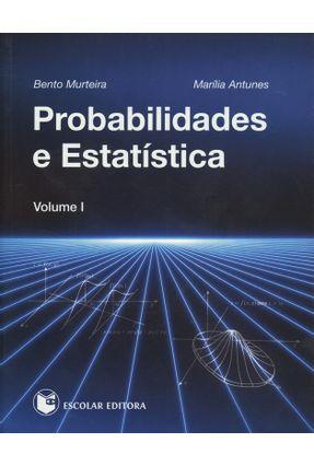 Probabilidades e Estatística - Vol. 1 - Murteira,Bento Antunes,Marília   Hoshan.org