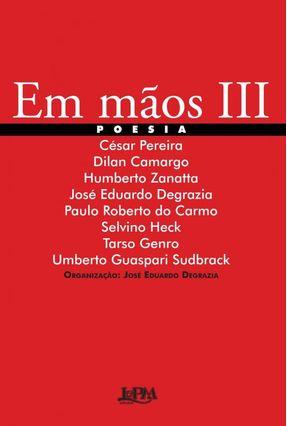 Em Mãos III - Degrazia,Jose Eduardo | Nisrs.org