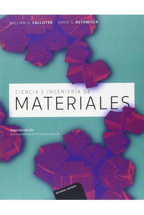 Ciencia E Ingeniería De Materiales - Callister,William D.   Tagrny.org
