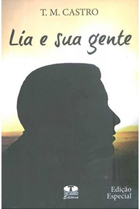 Lia e Sua Gente - T.m. Castro | Hoshan.org