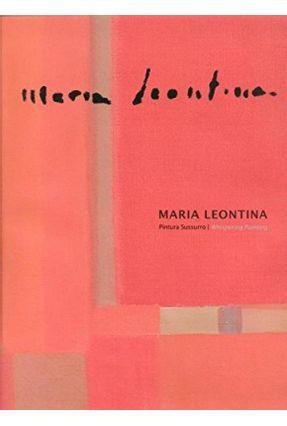 Maria Leontina - Pintura Sussurro - Edição Bilíngue - Venancio Filho ,Paulo Gullar,Ferreira | Hoshan.org