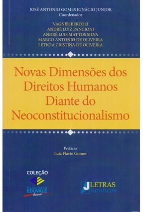 Novas Dimensões Dos Dir.Humanos Diante do Neoconstitucionalismo - JOSÉ ANTONIO GOMES IGNÁCIO JUNIOR | Hoshan.org