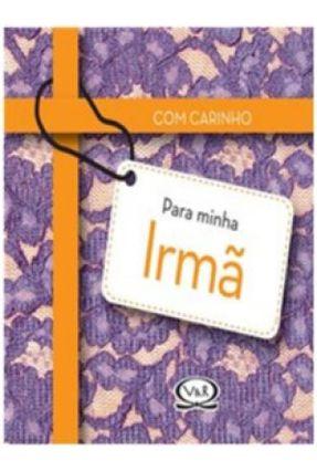 Com Carinho Para Minha Irmã - Roberts,Linda | Tagrny.org