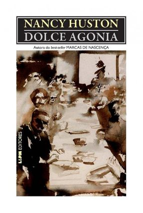 Dolce Agonia - Huston Nancy   Hoshan.org