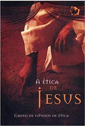 A Ética De Jesus - Varios Autores   Hoshan.org