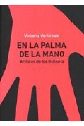 En La Palma De La Mano - VERLICHAK ,VICTORIA   Tagrny.org