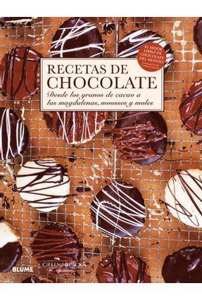 Recetas de Chocolate - Desde Los Granos de Cacao a Las Magdalenas, Mousses Y Moles - Vvaa | Hoshan.org