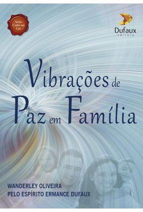 Vibrações De Paz Em Família -  pdf epub