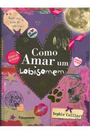 Como Amar um Lobisomem - Collins,Sophie pdf epub