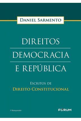 Direitos Democracia E República - Sarmento,Daniel pdf epub