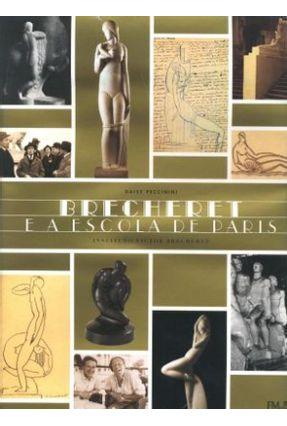 Brecheret e a Escola de Paris - Peccinini,Daisy | Hoshan.org