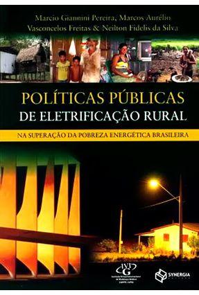 Políticas Públicas de Eletrificação Rural - Pereira,Marcio Giannini   Hoshan.org