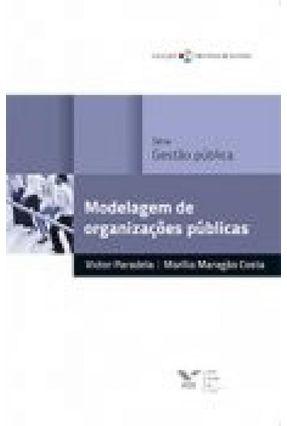 Modelagem de Organizações Públicas - Costa,Marilia Maragão Paradela,Victor | Hoshan.org