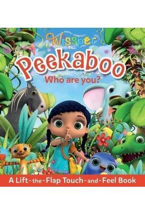 Wissper Peekaboo - Who Are You? - Walden,Libby | Hoshan.org